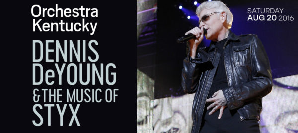 Dennis DeYoung & The Music of STYX