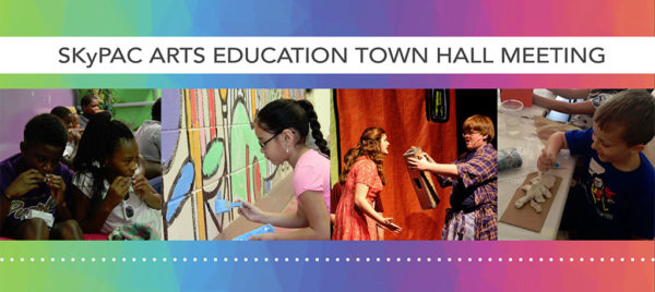 Arts Education Town Hall Meeting
