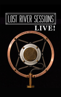 Lost River Sessions LIVE! - February 17, 2018