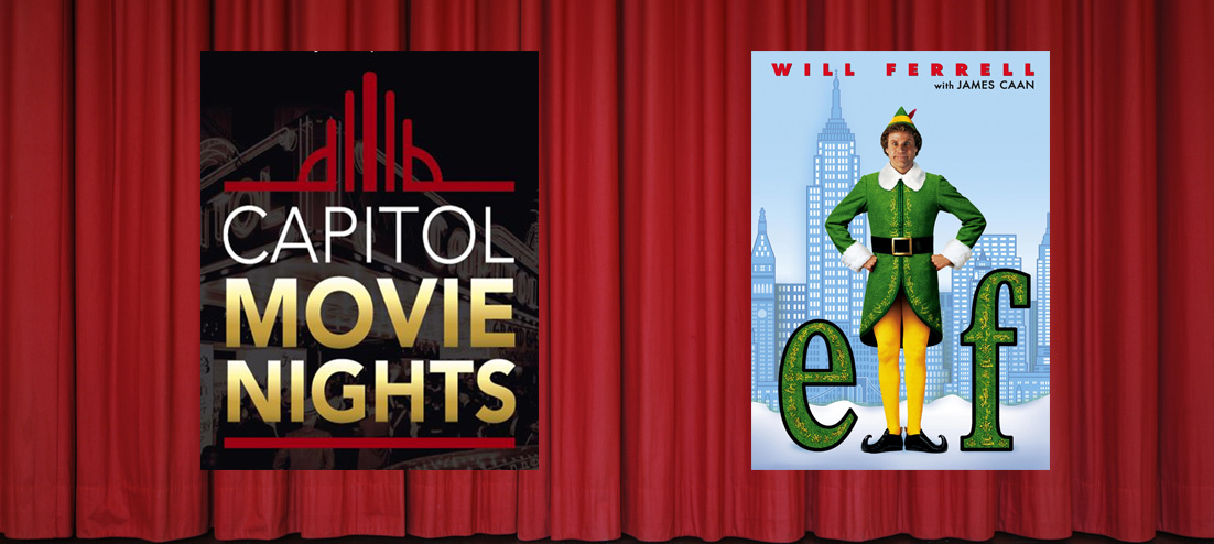 Capitol Movie Nights: Elf - SKyPAC | Bowling Green, KY