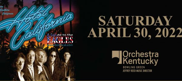 Hotel California – A Salute to The Eagles: Orchestra Kentucky